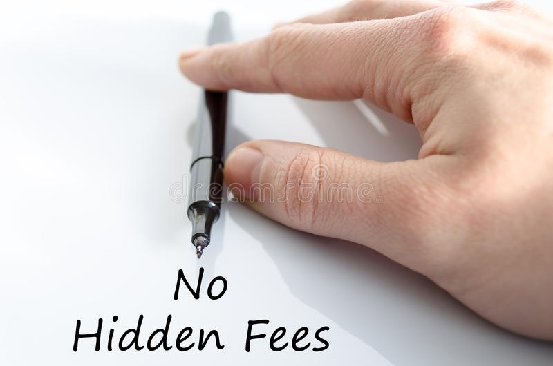 No hidden fees text concept. Over white background stock photo