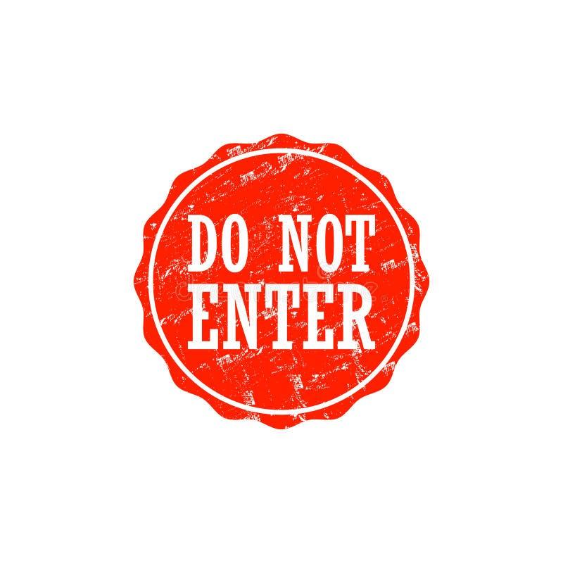 No incorpore el sello sucio aislado en el fondo blanco stock de ilustración
