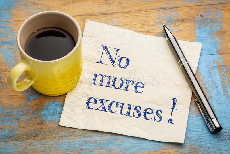 ¡No más excusas! foto de archivo libre de regalías