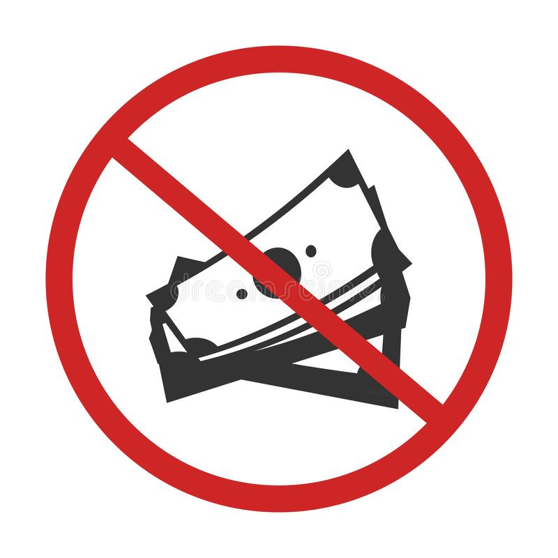 No money. sign. Of caution dont use money vector stock illustration
