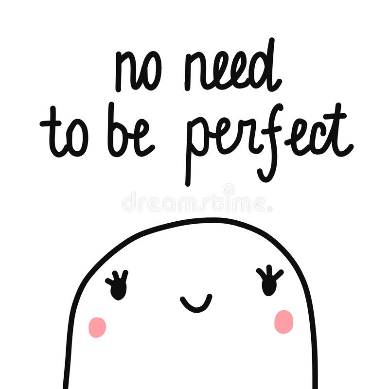 No need to be perfect cute marshmallow illustration hand drawn minimalism perfectionism motivation banners print poster stock illustration