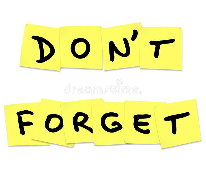 No olvide las palabras del recordatorio en notas pegajosas amarillas ilustración del vector