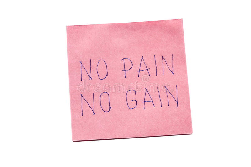 No pain no gain written on remember note stock photos