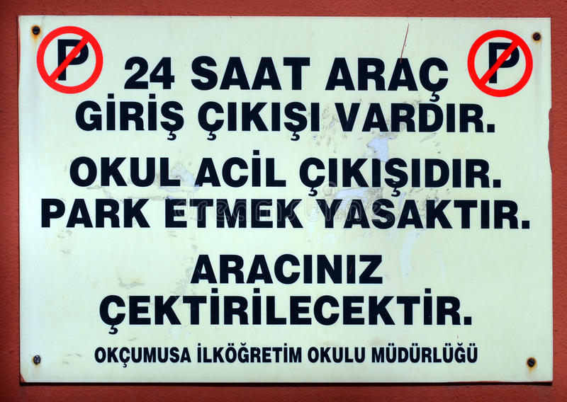No parking 24 hrs sign. ISTANBUL SEPT. 30 2013: No parking 24 hrs sign in turkish script, Istanbul revealed as the most congested city in the world royalty free stock images