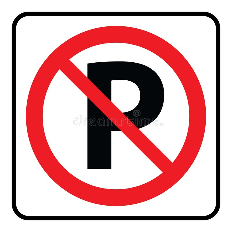 No Parking symbol-Prohibition Sign royalty free illustration