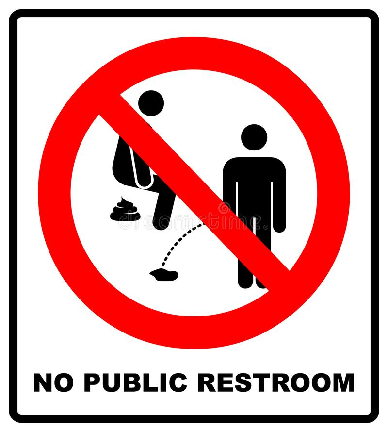 No peeing, prohibition sign, illustration. No public restroom here. No peeing or pooping, prohibition sign, illustration isolated on white. Warning sign in red stock illustration