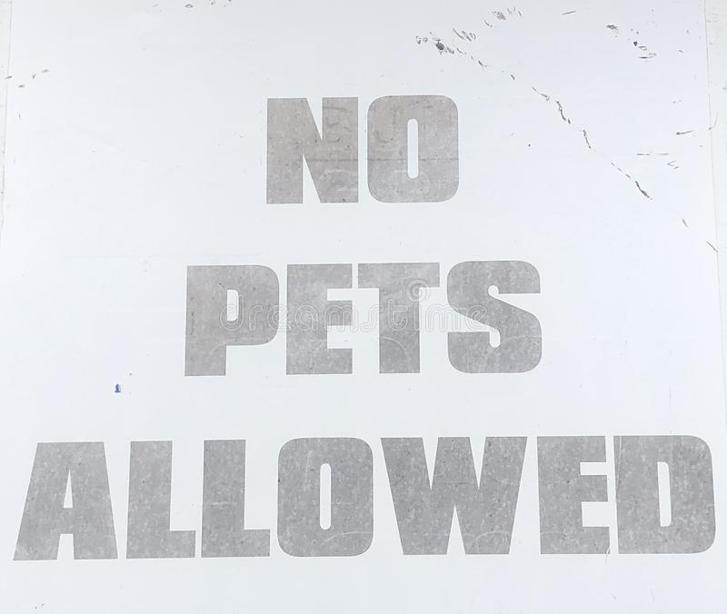 No pets allowed. Street sign stock images