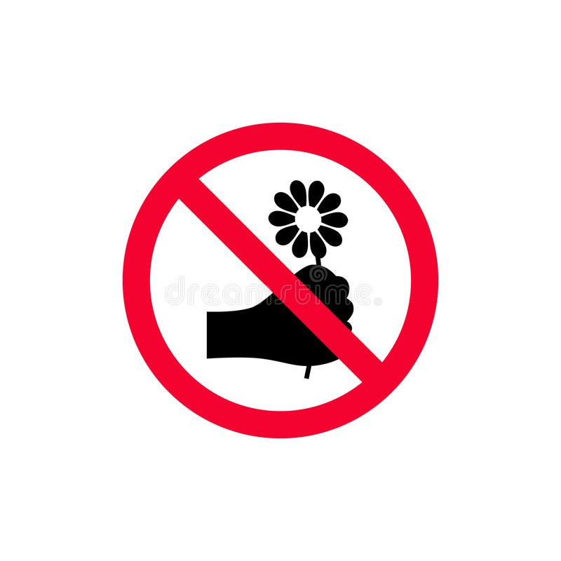 Do not pick the flowers red prohibition sign. No picking flowers sign. Do not pick the flowers red prohibition sign vector illustration