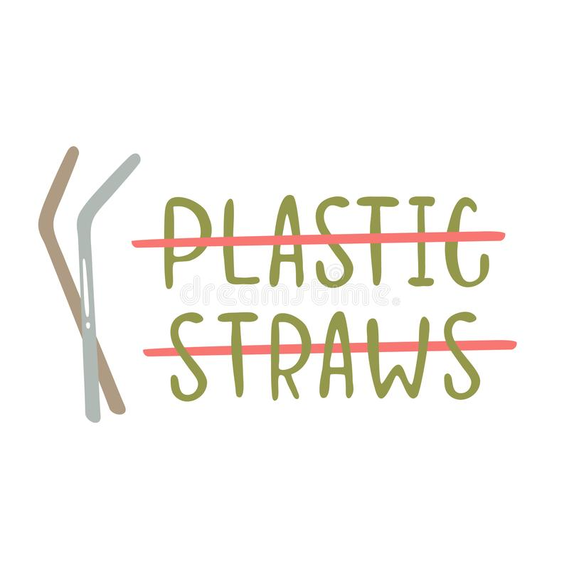 No plastic straws. Vector set of hand-drawing inscriptions on a theme Zero Waste. It can be used for cards, brochures, poster and other promotional materials royalty free illustration