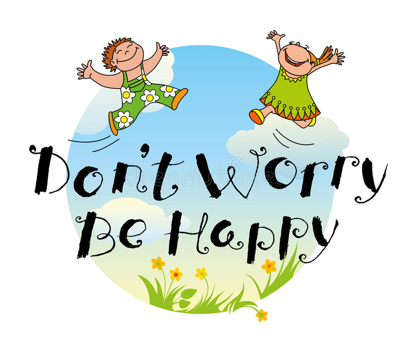 No se preocupe sea mano feliz dibujada poniendo letras a cita de la motivación libre illustration