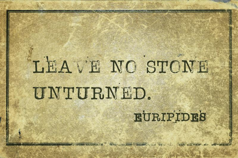 No stone Euripides. Leave no stone unturned - ancient Greek philosopher Euripides quote printed on grunge vintage cardboard stock illustration