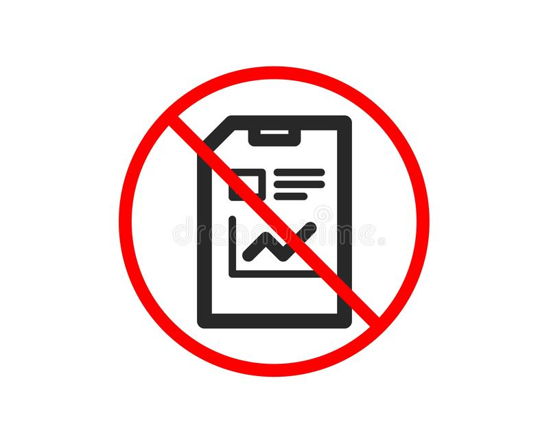 Report Document icon. File sign. Vector. No or Stop. Report Document icon. Analysis and Statistics File sign. Paper page concept symbol. Prohibited ban stop vector illustration