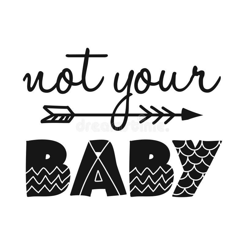 No su bebé - texto escandinavo del ejemplo del estilo para la ropa stock de ilustración