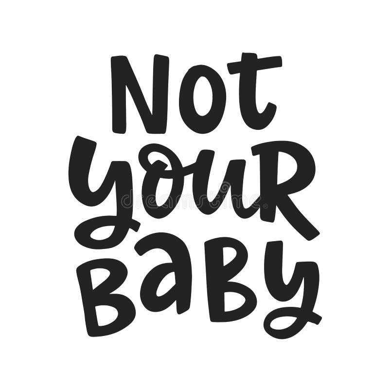 No su beb? Lema de la cita del feminismo, mano escrita poniendo letras a frase libre illustration