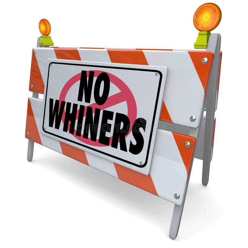 Free No Whiners Annoying Complainers Irritating Problem Customer Royalty Free Stock Photo - 41046285