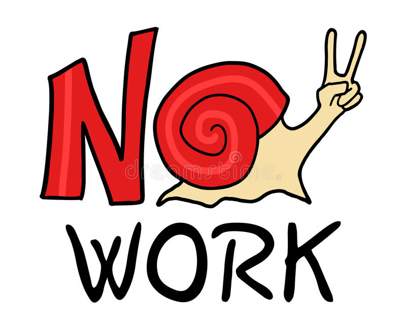 No work message royalty free illustration