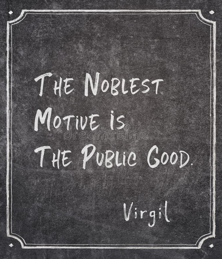 Noblest motive Virgil quote royalty free stock image