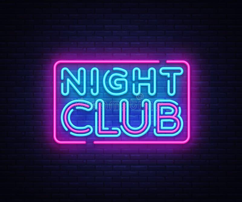 Noc klubu neonowego znaka wektor Noc klubu projekta szablonu neonowy znak, lekki sztandar, neonowy signboard, śródnocny jaskrawy royalty ilustracja
