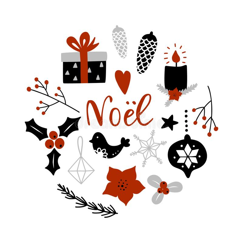 Noel, Christmas on french. Circle composition with Christmas decoration attributes. Noel, merry Christmas on french. Circle composition with Christmas royalty free illustration
