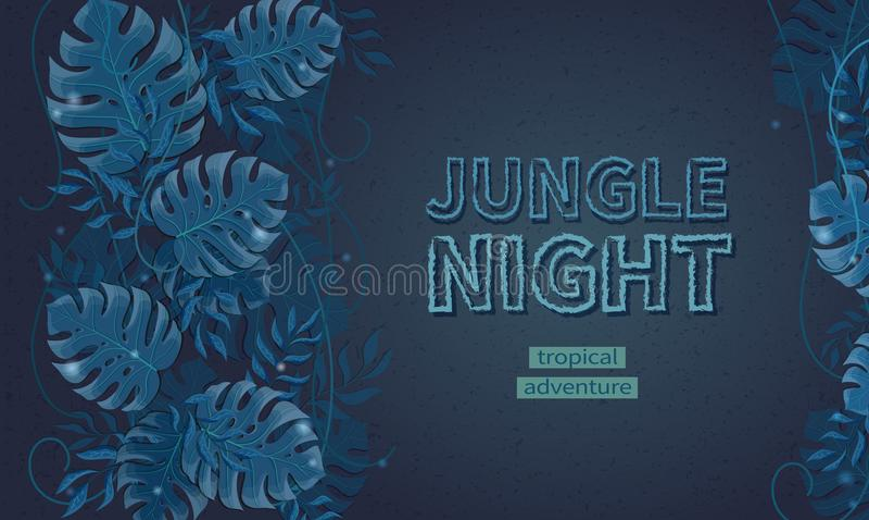 Noite na selva, aventura nos trópicos Folhas do monstera, palmas, lianas em florestas tropicais tropicais Espaço do texto ilustração do vetor