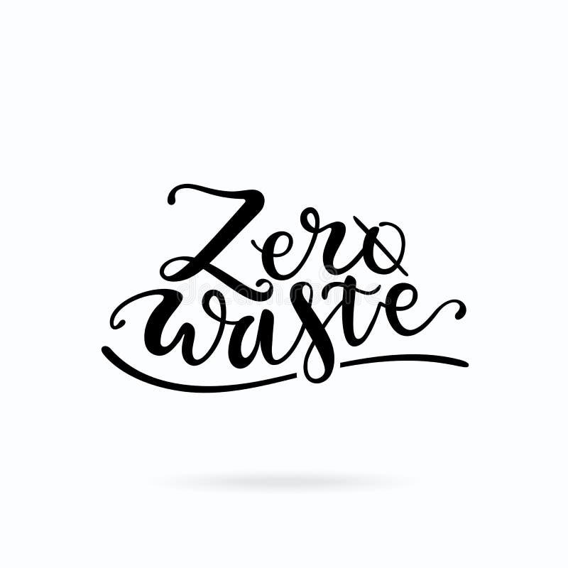 Nollförlorad handskriven märka design För uttrycksvektor för ekologi som motivational konst för gem isoleras på vit bakgrund stock illustrationer