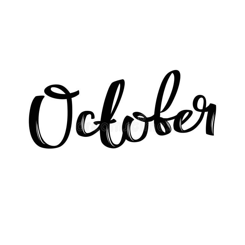 Nome di mese di ottobre Parola calligrafica scritta a mano Fonte audace royalty illustrazione gratis