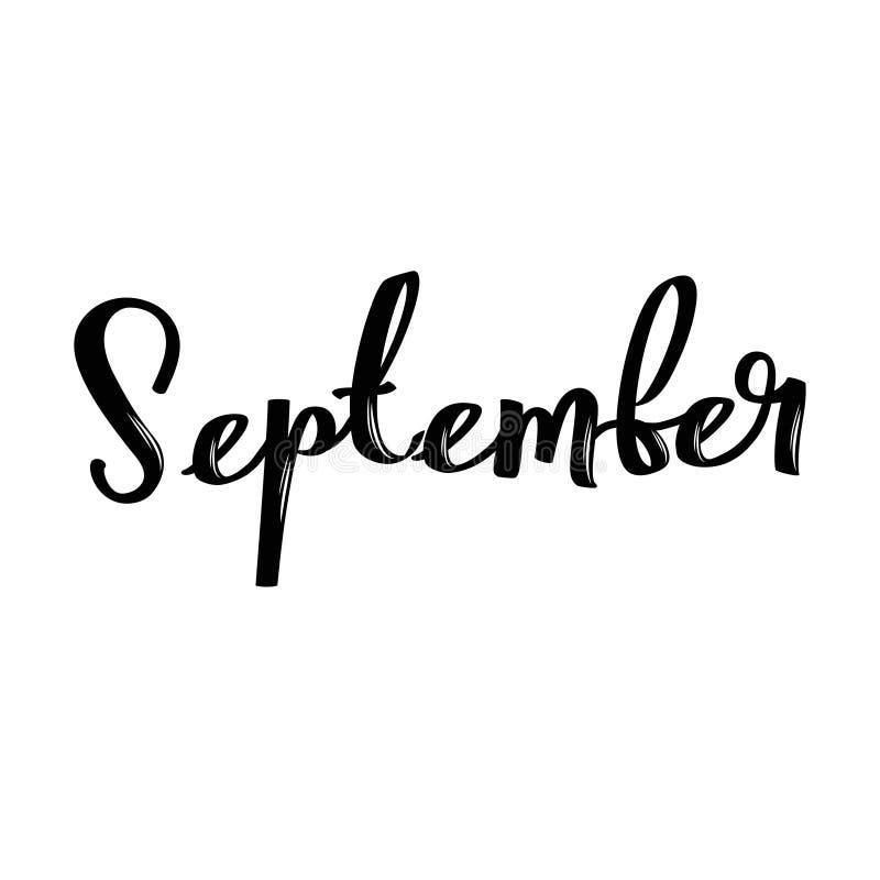 Nome di mese di settembre Parola calligrafica scritta a mano Fonte audace illustrazione vettoriale