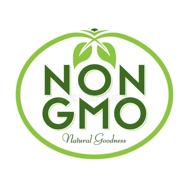 Non GMO Natural Goodness Logo Icon Symbol. Non GMO Natural Goodness Vector Illustration Graphic Oval Symbol Typographic. Fully editable vector illustration for royalty free illustration