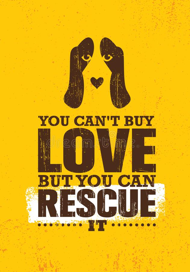 Non potete comprare l'amore ma potete salvarlo Modello creativo d'ispirazione del manifesto di citazione di motivazione circa il  illustrazione di stock