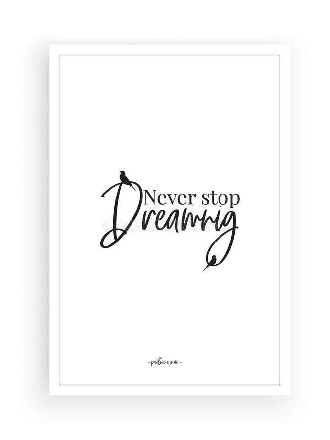 Non smetta mai di sognare, vettore, la progettazione di espressione, l'iscrizione, la progettazione minimalista del manifesto, ci royalty illustrazione gratis