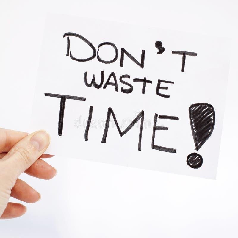 Non sprechi il tempo immagine stock
