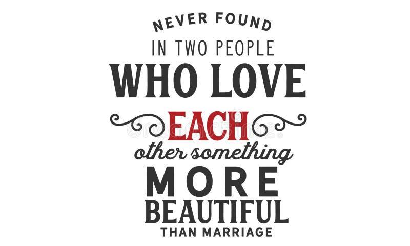 Non trovato mai in due genti che si ama qualcosa più bello del matrimonio illustrazione vettoriale
