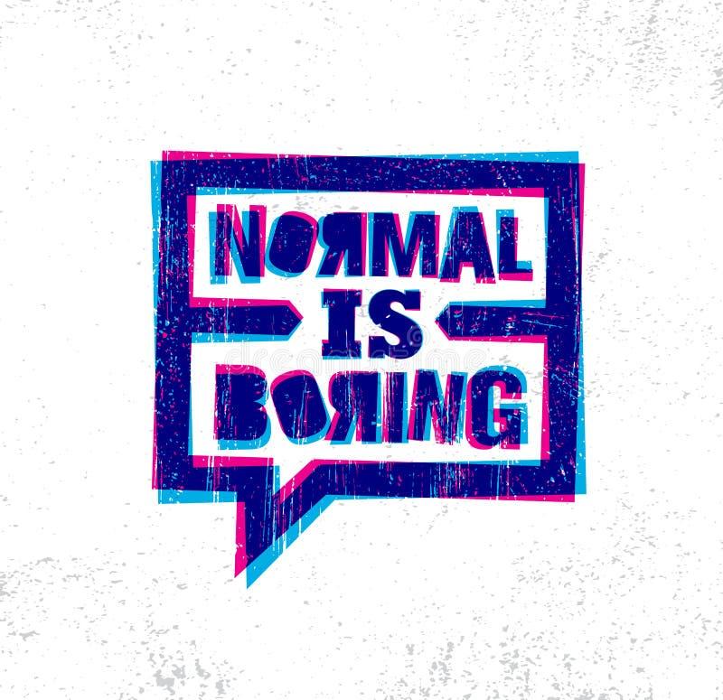Normal está agujereando Plantilla creativa inspiradora del cartel de la cita de la motivación Concepto de diseño de la bandera de stock de ilustración
