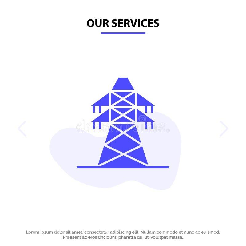 Nos services électriques, énergie, transmission, calibre solide de carte de Web d'icône de Glyph de tour de transmission illustration libre de droits