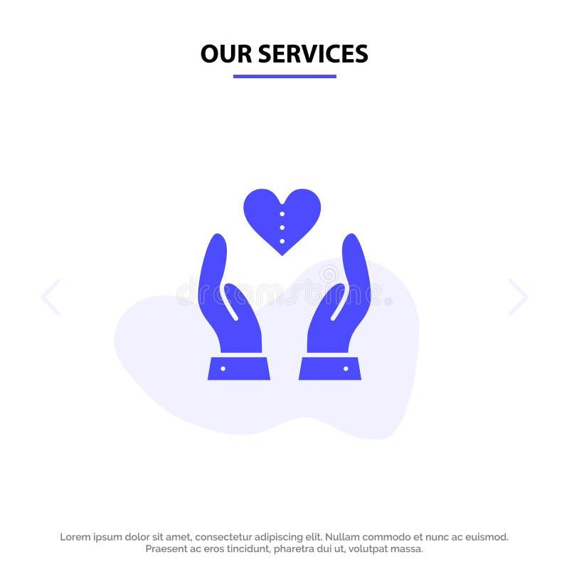 Nos services s'inquiètent, compassion, sentiments, coeur, calibre solide de carte de Web d'icône de Glyph d'amour illustration de vecteur