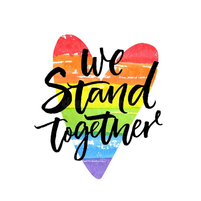 Nos unimos El lema inspirado Han de LGBT dwritten en corazón de la bandera del arco iris ilustración del vector
