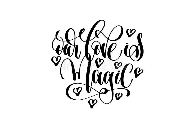 Nosso amor é inscrição mágica da rotulação da mão ilustração royalty free