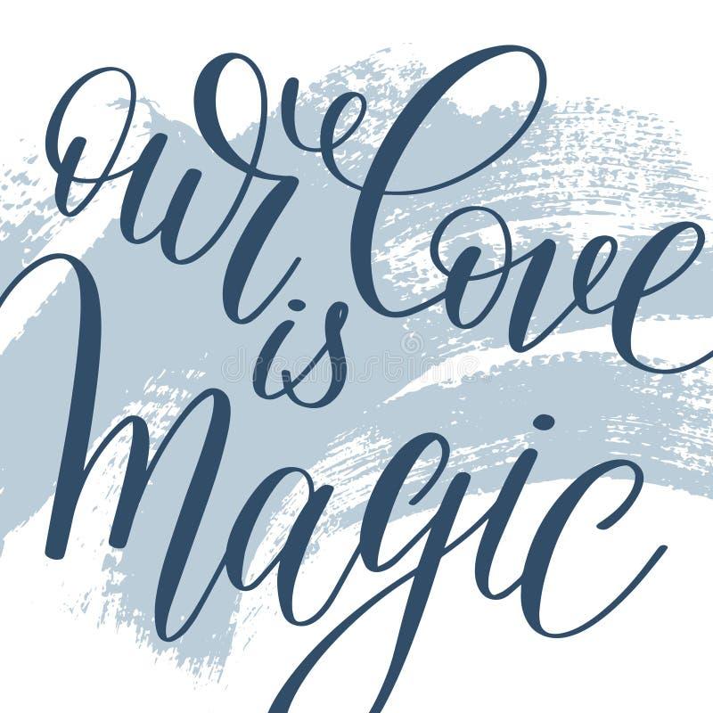 Nosso amor é mão mágica escrita a rotulação na pintura abstrata ilustração stock