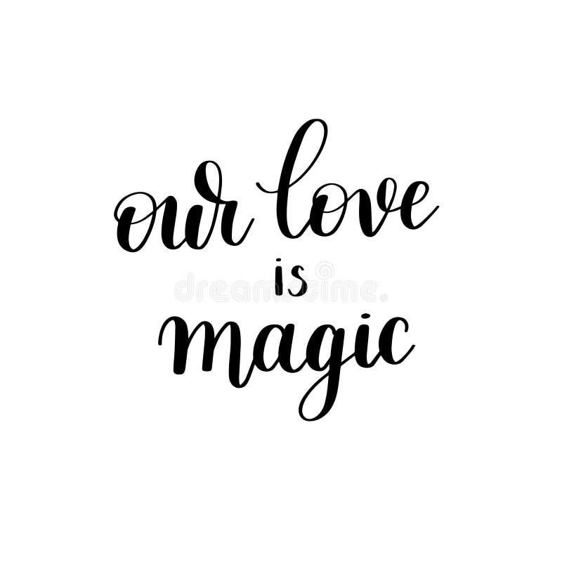 Nosso amor é mão preto e branco mágica escrita a rotulação ilustração do vetor