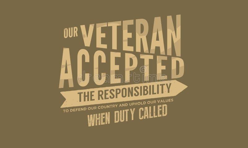 Nosso veterano aceitou a responsabilidade defender nosso país ilustração do vetor