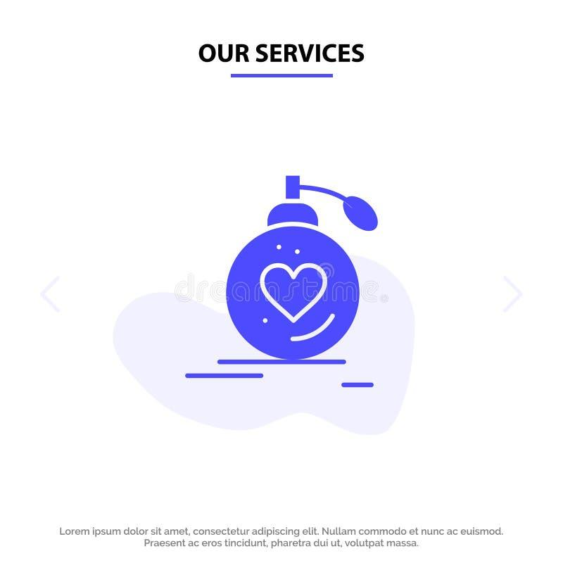 Nossos serviços amam, união, paixão, perfume, Valentim, molde contínuo do cartão da Web do ícone do Glyph do casamento ilustração do vetor