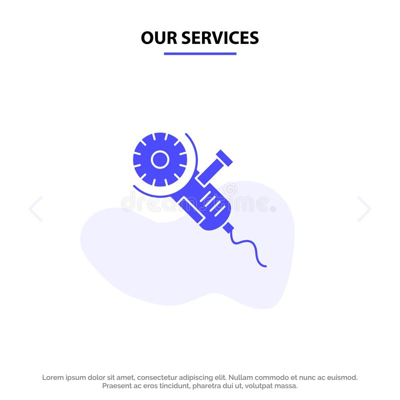 Nossos serviços consideraram, serra circular, poder, ferramenta, molde contínuo do cartão da Web do ícone do Glyph da lâmina ilustração royalty free