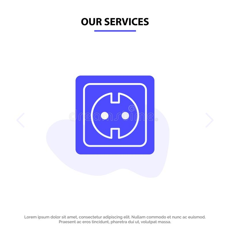 Nossos serviços elétricos, energia, tomada, fonte de alimentação, molde contínuo do cartão da Web do ícone do Glyph do soquete ilustração do vetor