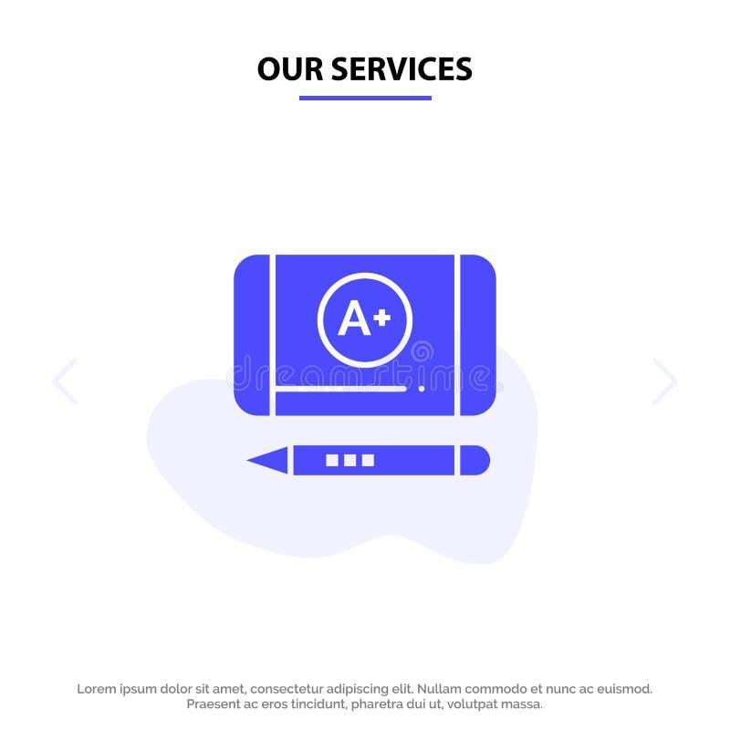 Nossos serviços melhor classificam, conseguem, molde contínuo do cartão da Web do ícone do Glyph da educação ilustração royalty free