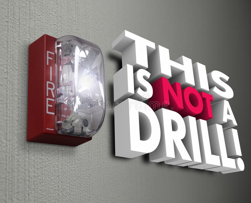 This is Not a Drill Fire Alarm Emergency Crisis royalty free illustration