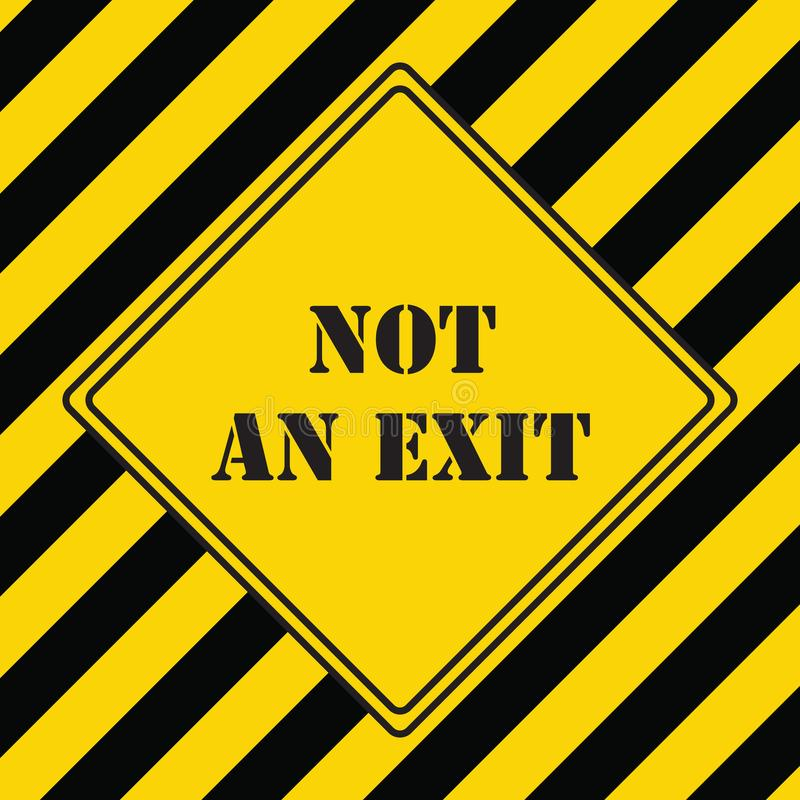 Not An Exit royalty free illustration