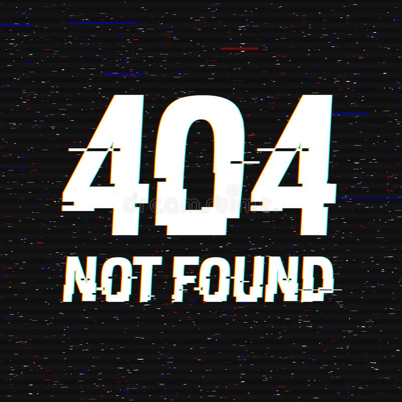 404 Not Found glitch text. Anaglyph 3D effect. Technological retro background. Disconnected web, network failure message. Vector illustration. Creative royalty free illustration