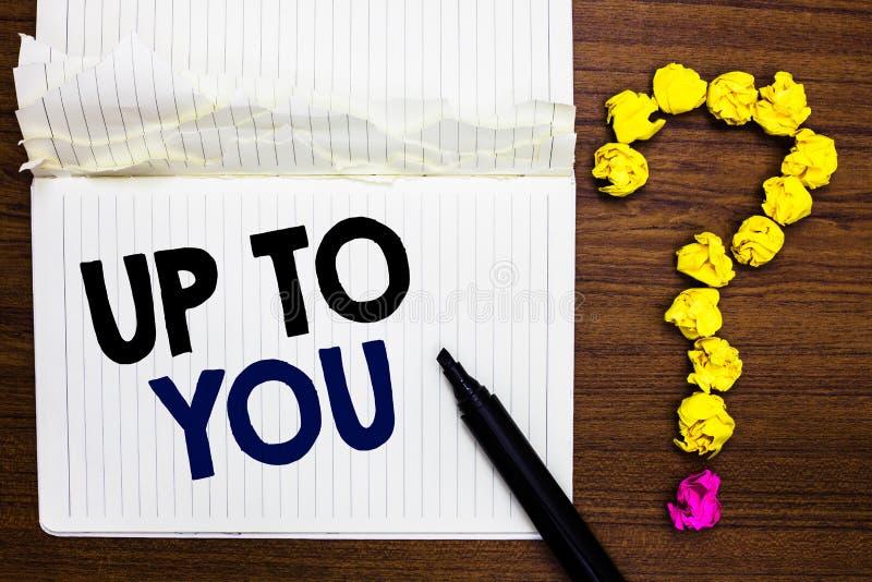 Nota da escrita que aparece a você Foto do negócio que apresenta a pessoa de A que dá a liberdade para escolher ou decidir em alg imagens de stock royalty free