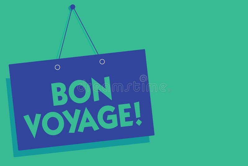 Nota da escrita que mostra Bon Voyage Foto do negócio que apresenta bons desejos expressos usados a alguém sobre o grupo fora na  ilustração do vetor