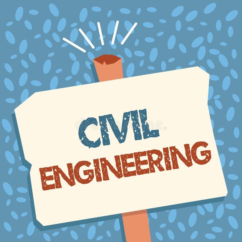Nota da escrita que mostra a engenharia civil A construção apresentando do projeto de planeamento da foto do negócio das estradas ilustração stock